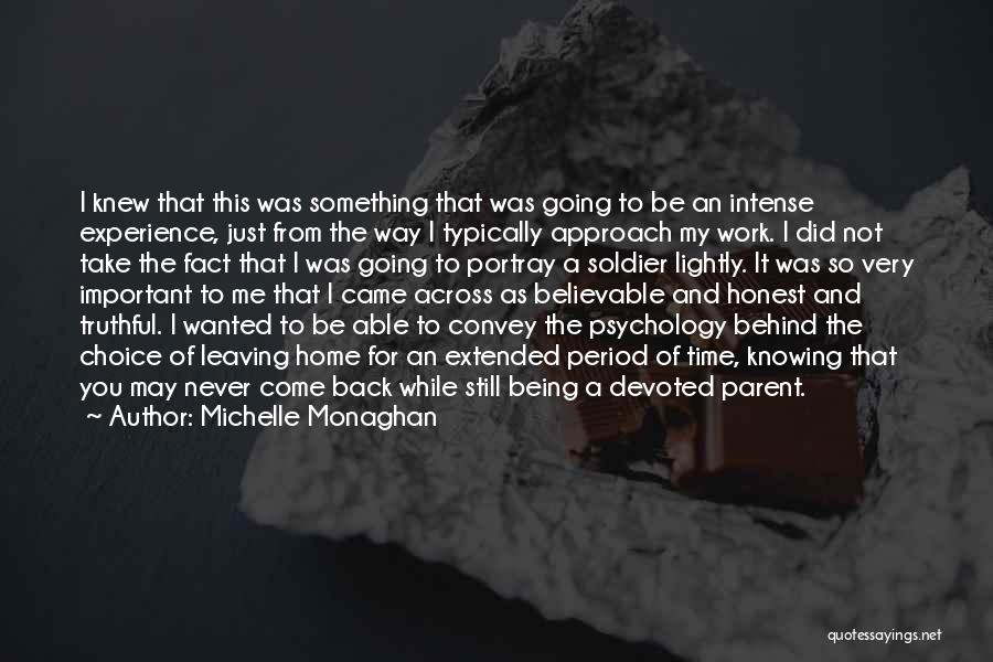 Just Being Honest Quotes By Michelle Monaghan