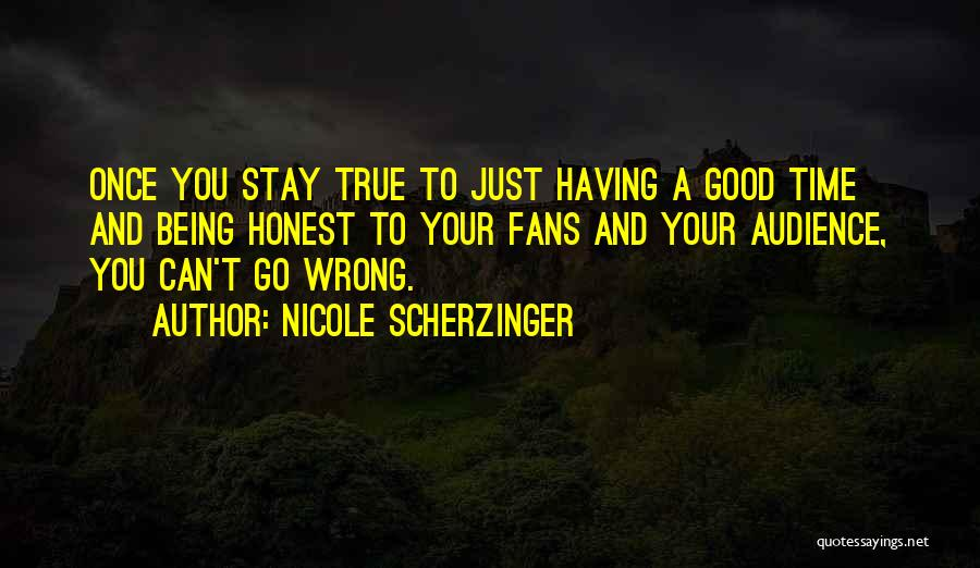 Just Being Honest Quotes By Nicole Scherzinger