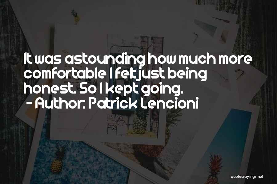 Just Being Honest Quotes By Patrick Lencioni