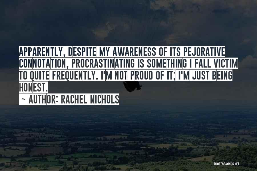 Just Being Honest Quotes By Rachel Nichols
