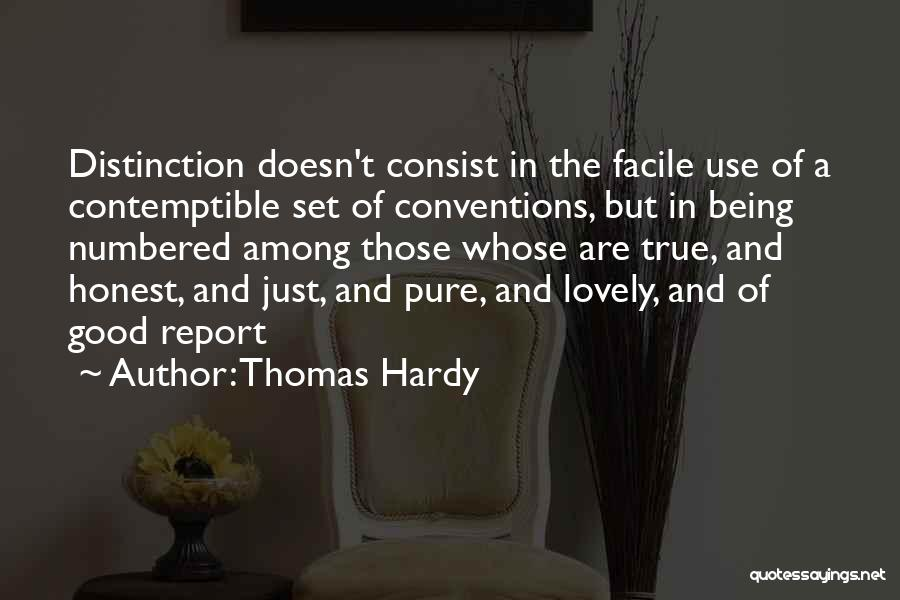 Just Being Honest Quotes By Thomas Hardy