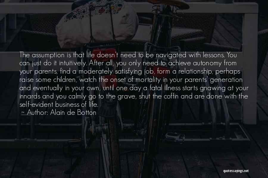 Just Do It Life Quotes By Alain De Botton