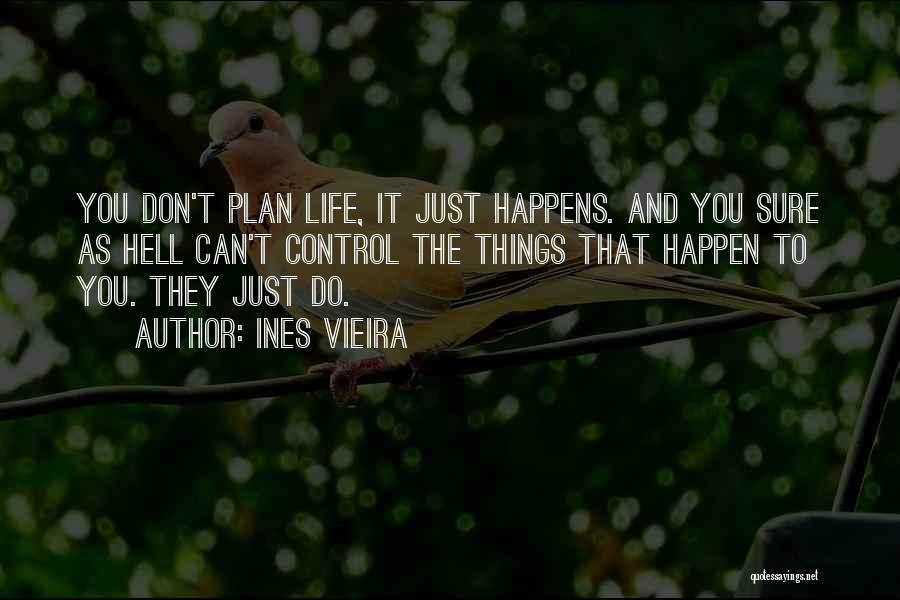 Just Do It Life Quotes By Ines Vieira