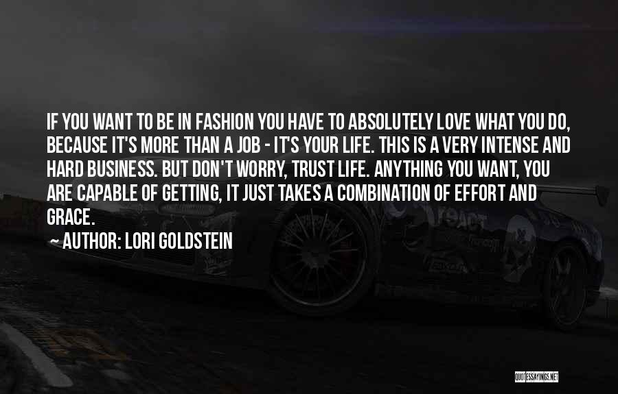 Just Do It Life Quotes By Lori Goldstein