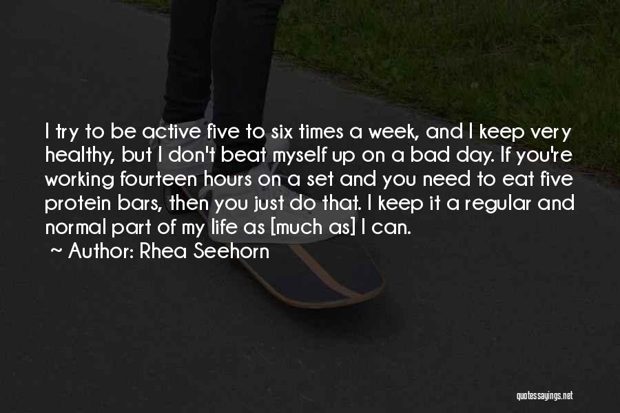 Just Do It Life Quotes By Rhea Seehorn