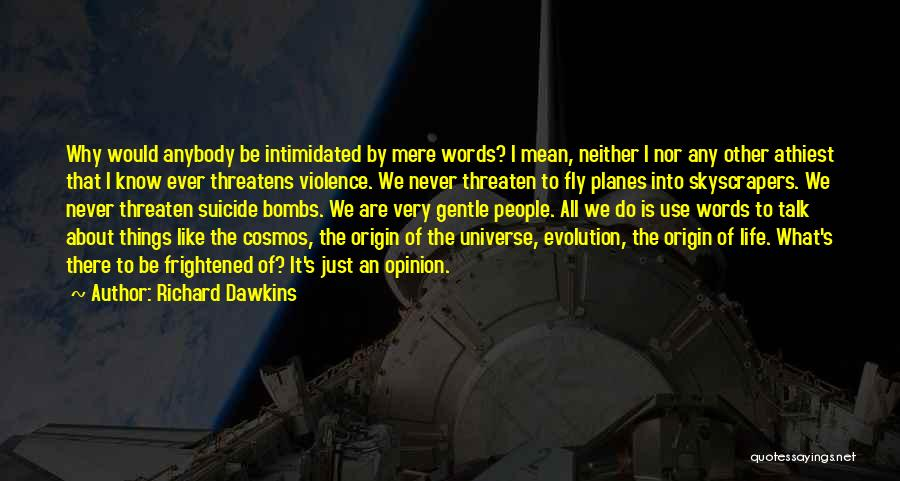 Just Do It Life Quotes By Richard Dawkins