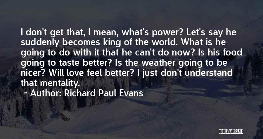 Just Do It Life Quotes By Richard Paul Evans