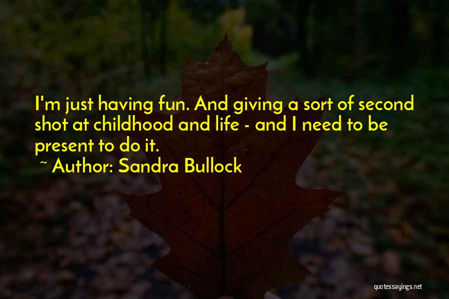 Just Do It Life Quotes By Sandra Bullock