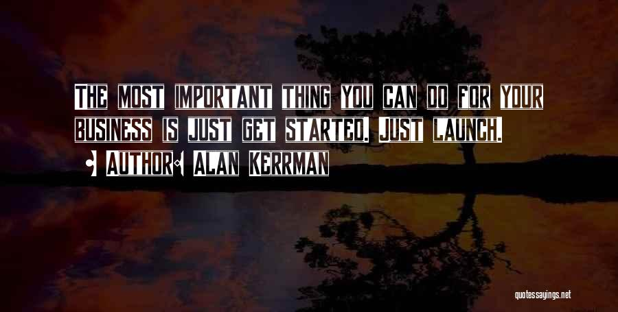 Just Do Your Thing Quotes By Alan Kerrman