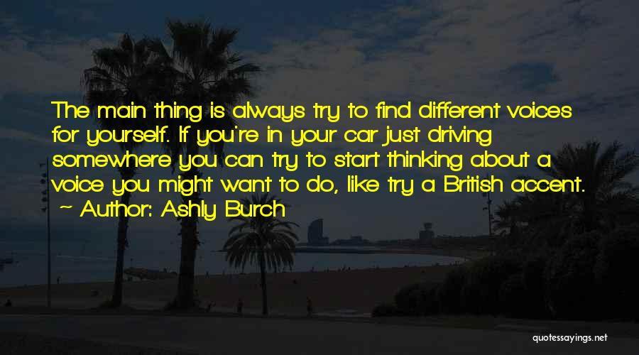 Just Do Your Thing Quotes By Ashly Burch