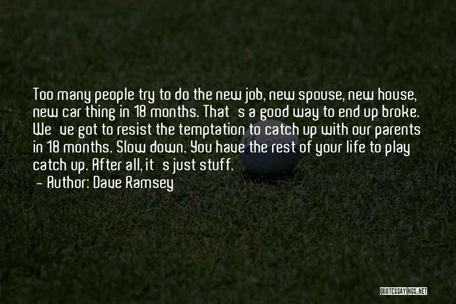 Just Do Your Thing Quotes By Dave Ramsey