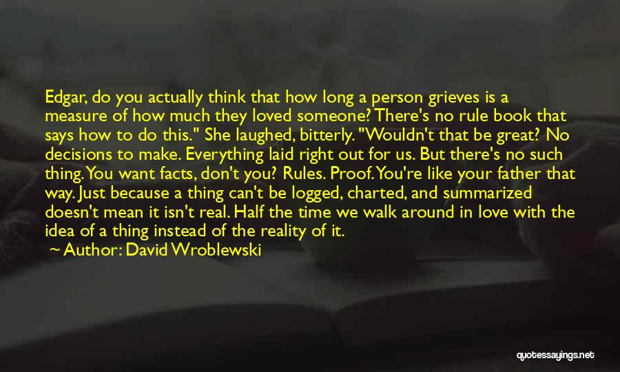 Just Do Your Thing Quotes By David Wroblewski