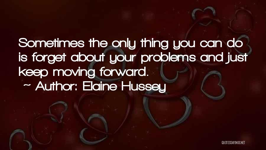 Just Do Your Thing Quotes By Elaine Hussey