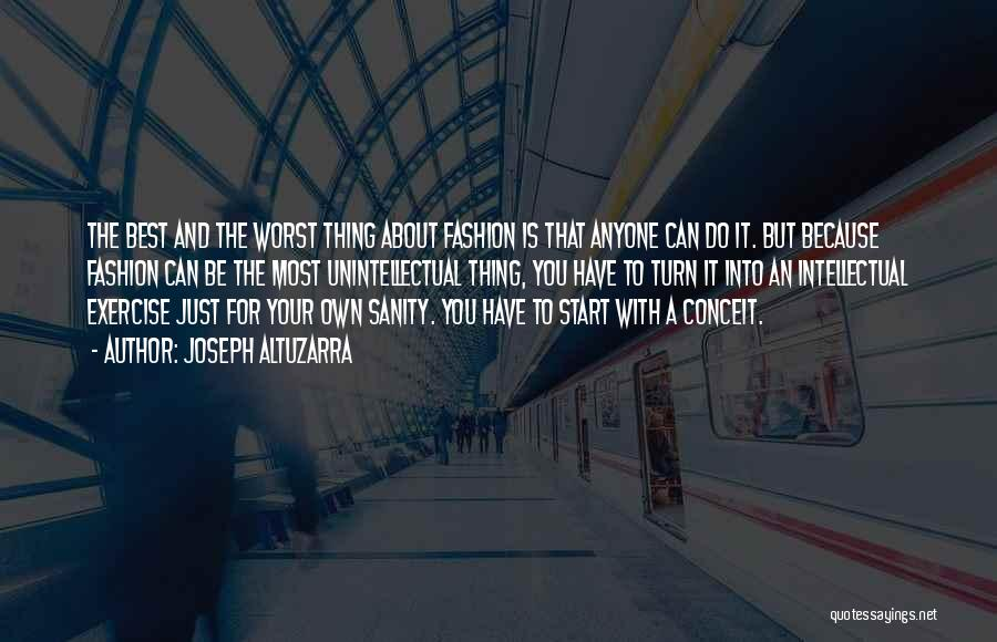 Just Do Your Thing Quotes By Joseph Altuzarra