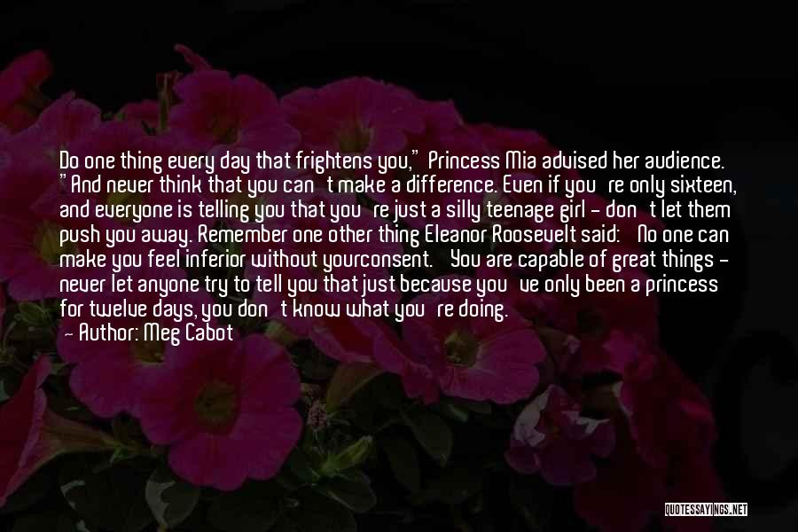 Just Do Your Thing Quotes By Meg Cabot