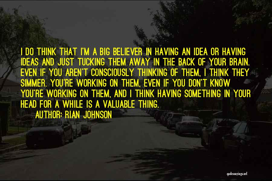 Just Do Your Thing Quotes By Rian Johnson