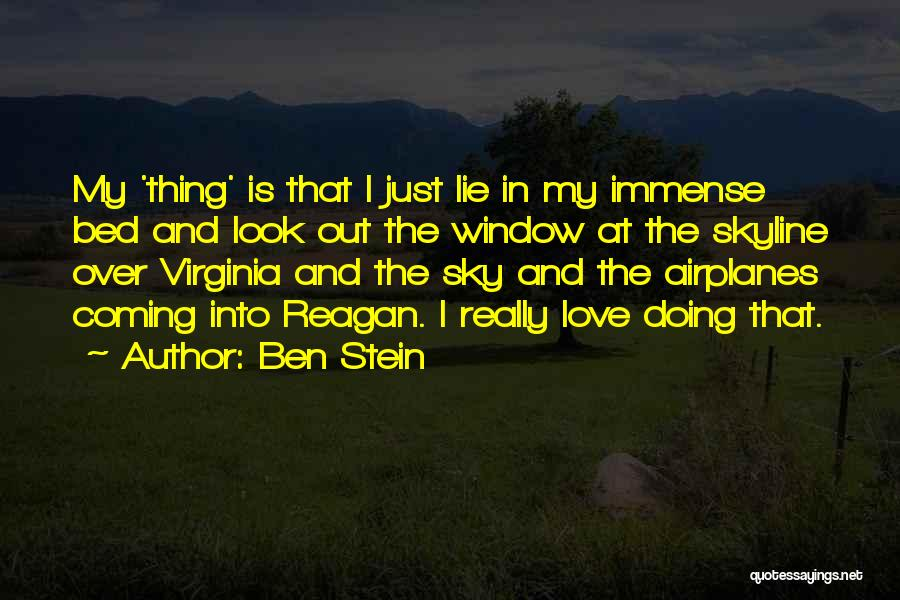 Just Doing My Thing Quotes By Ben Stein