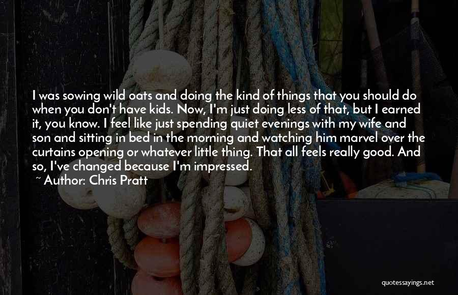 Just Doing My Thing Quotes By Chris Pratt
