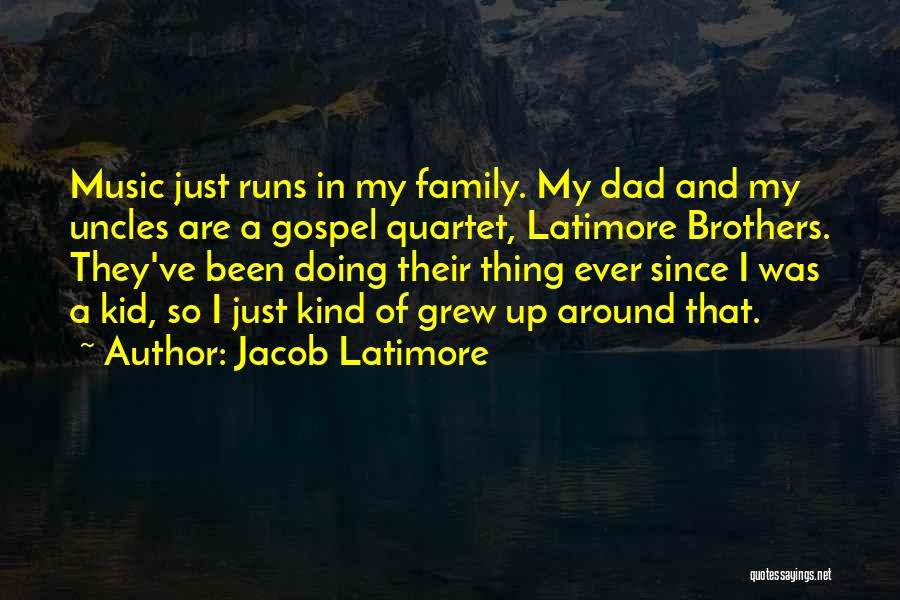 Just Doing My Thing Quotes By Jacob Latimore