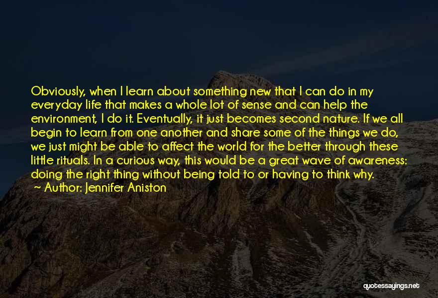 Just Doing My Thing Quotes By Jennifer Aniston