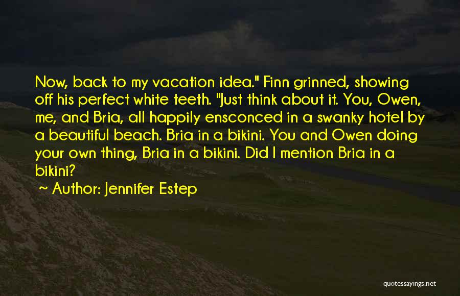 Just Doing My Thing Quotes By Jennifer Estep