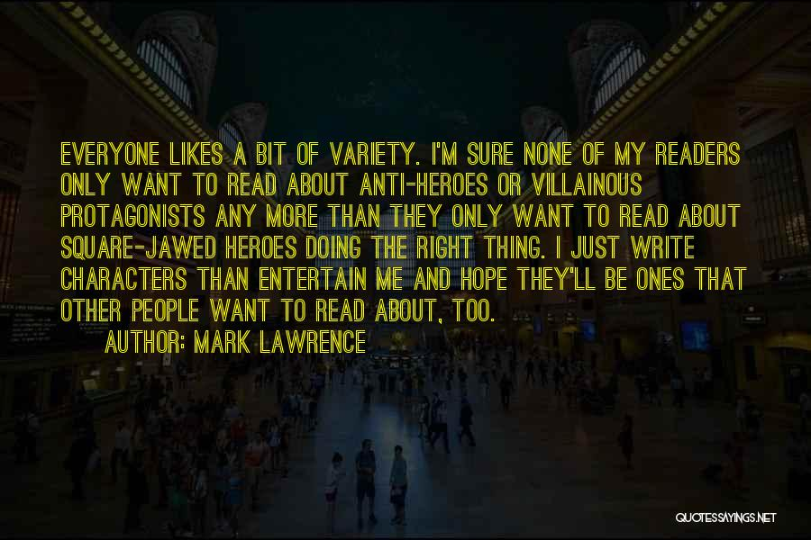 Just Doing My Thing Quotes By Mark Lawrence