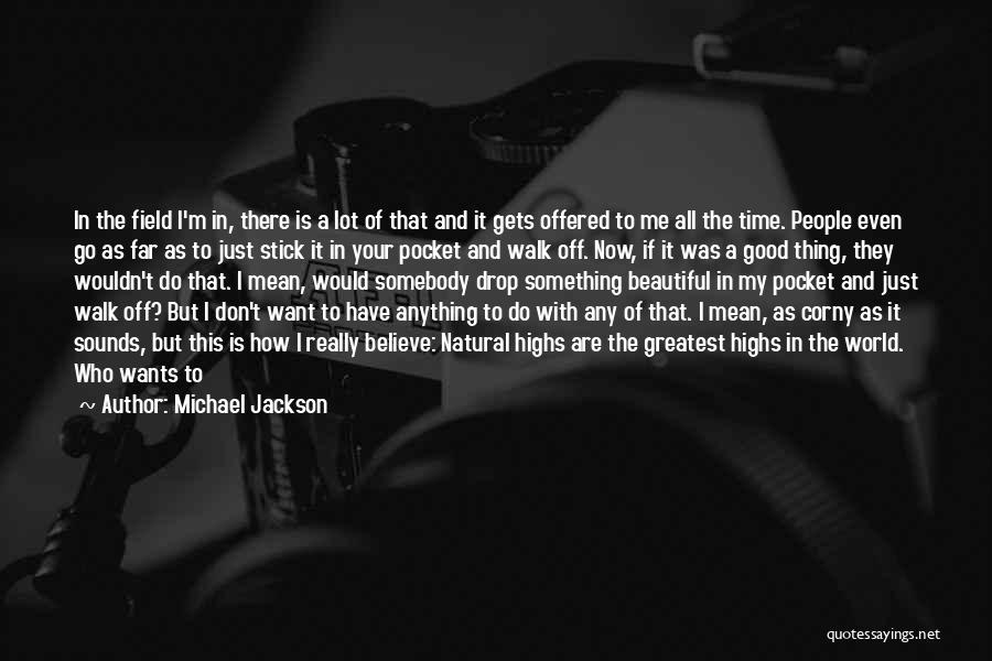 Just Doing My Thing Quotes By Michael Jackson