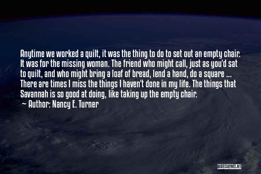 Just Doing My Thing Quotes By Nancy E. Turner