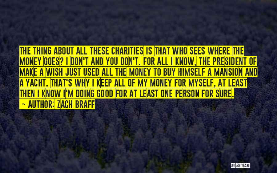 Just Doing My Thing Quotes By Zach Braff