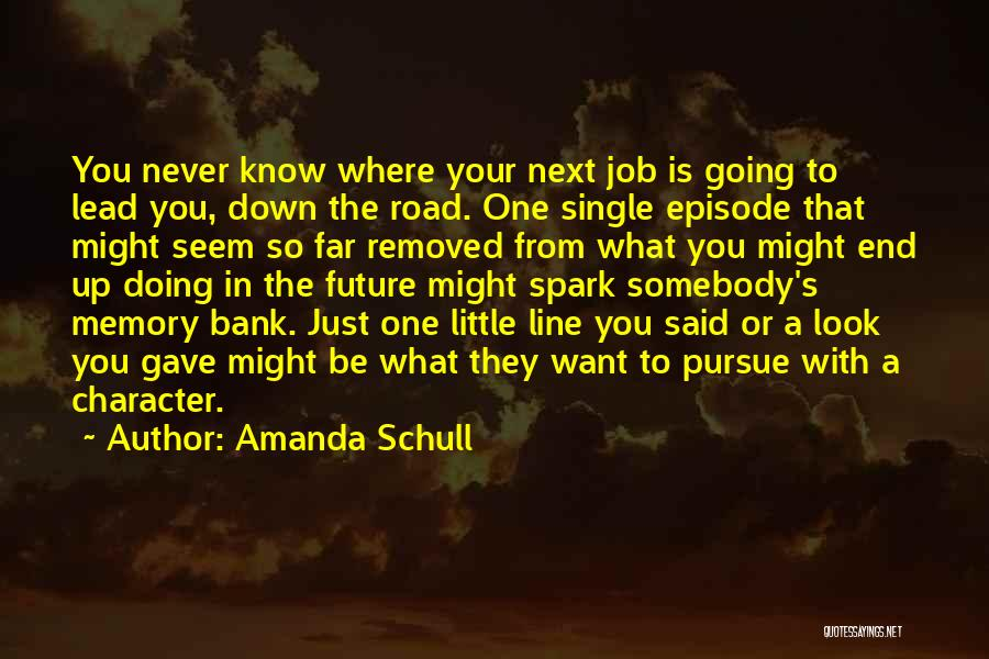 Just Doing Your Job Quotes By Amanda Schull