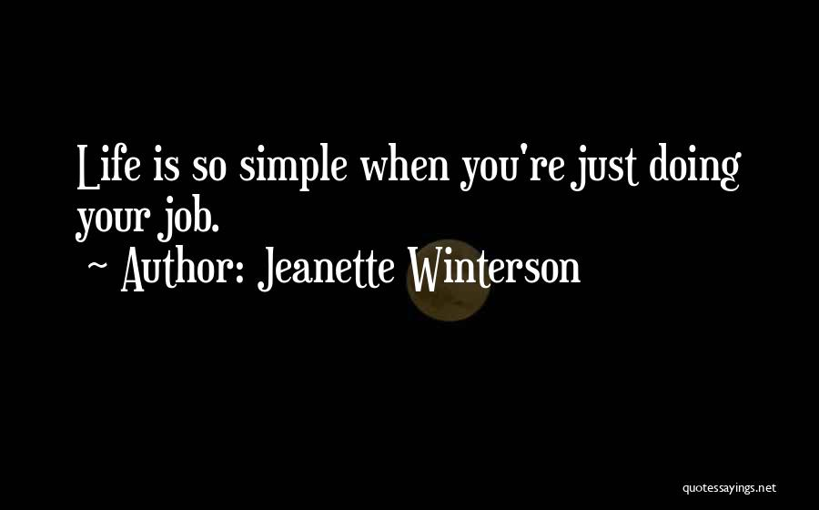 Just Doing Your Job Quotes By Jeanette Winterson