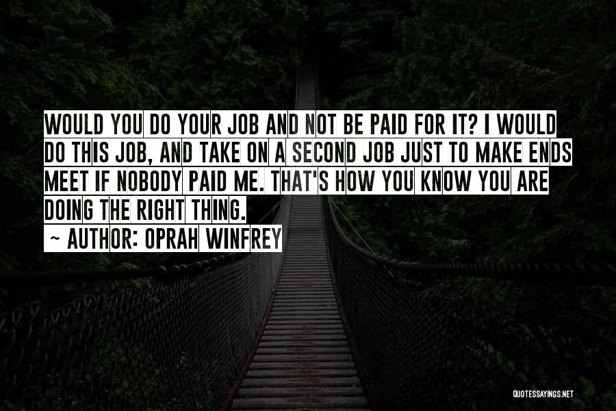 Just Doing Your Job Quotes By Oprah Winfrey