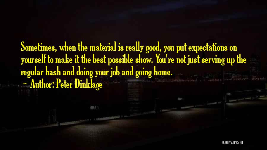 Just Doing Your Job Quotes By Peter Dinklage