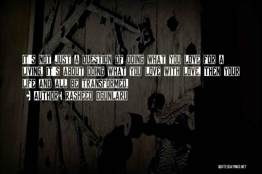 Just Doing Your Job Quotes By Rasheed Ogunlaru