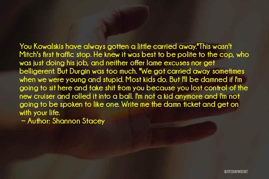 Just Doing Your Job Quotes By Shannon Stacey