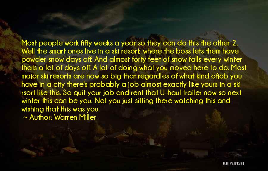 Just Doing Your Job Quotes By Warren Miller