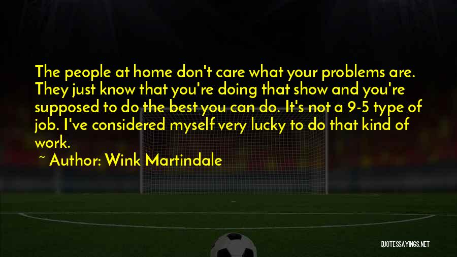 Just Doing Your Job Quotes By Wink Martindale