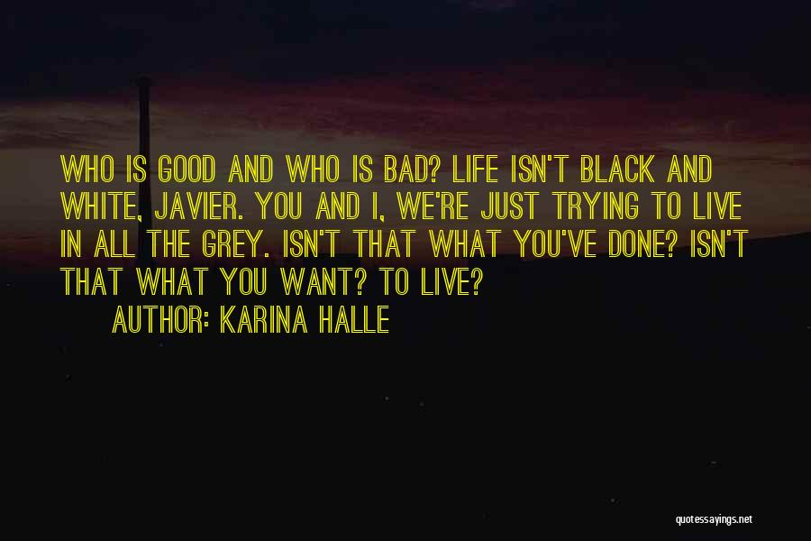 Just Done Trying Quotes By Karina Halle
