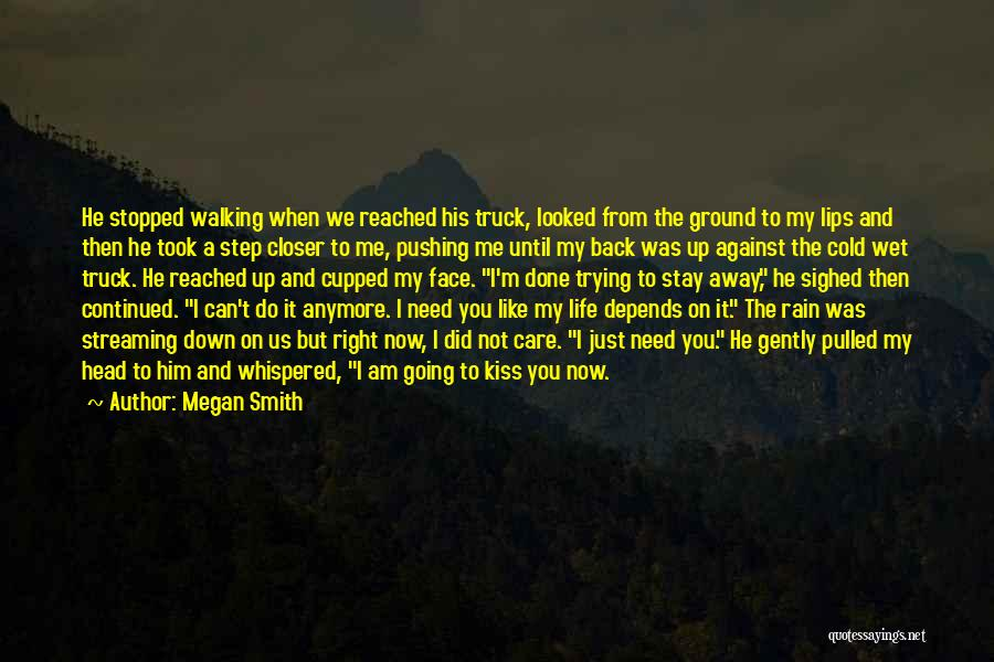 Just Done Trying Quotes By Megan Smith