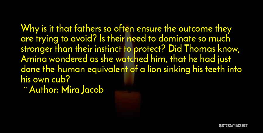 Just Done Trying Quotes By Mira Jacob