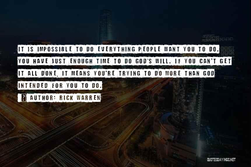 Just Done Trying Quotes By Rick Warren