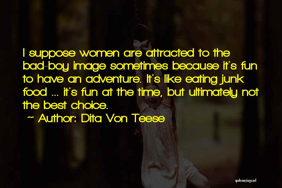 Just For Fun Image Quotes By Dita Von Teese