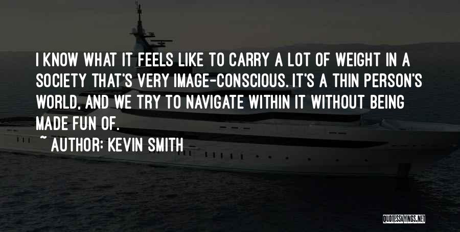 Just For Fun Image Quotes By Kevin Smith