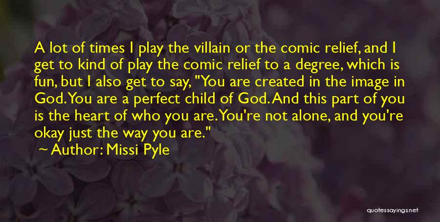 Just For Fun Image Quotes By Missi Pyle