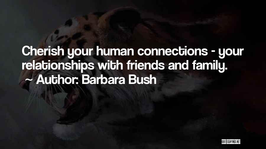 Just Friends But I Want More Quotes By Barbara Bush