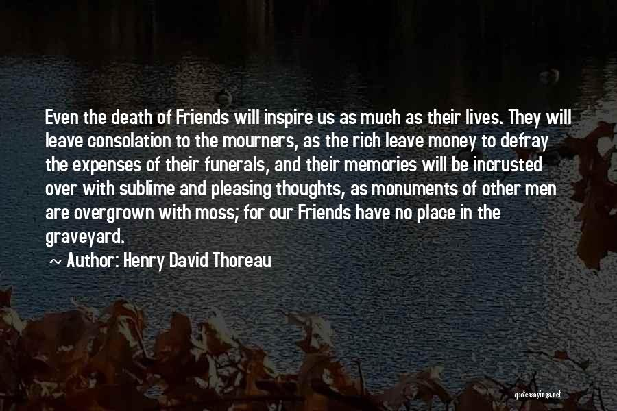 Just Friends But I Want More Quotes By Henry David Thoreau