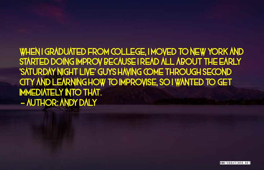 Just Graduated College Quotes By Andy Daly