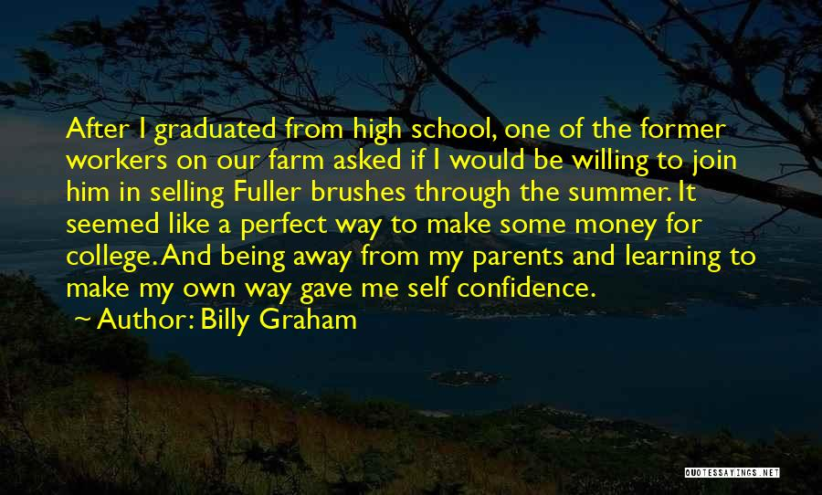 Just Graduated College Quotes By Billy Graham