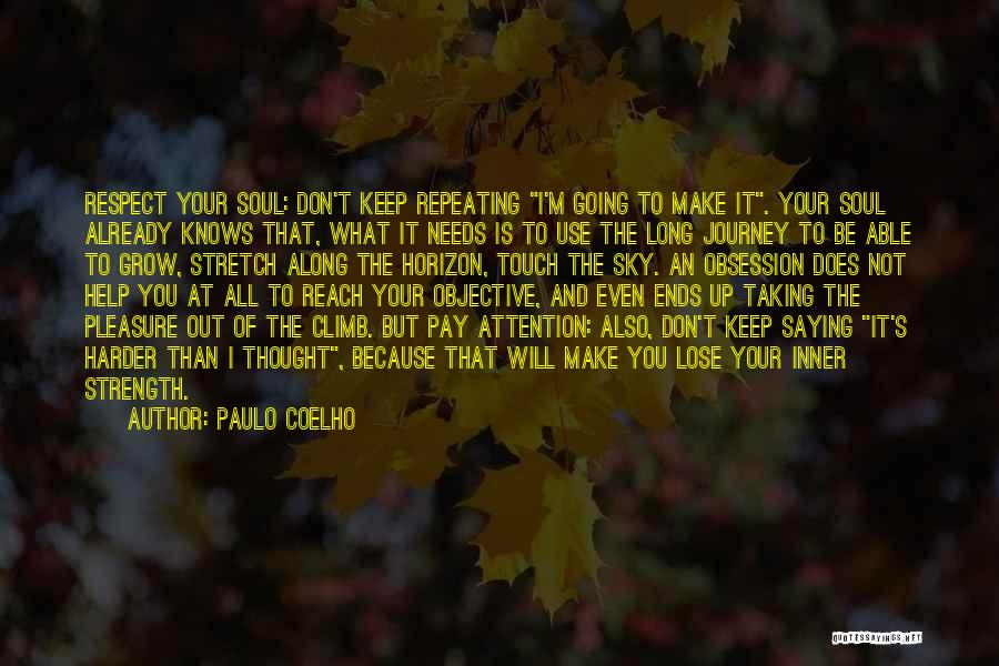 Just Grow Up Already Quotes By Paulo Coelho