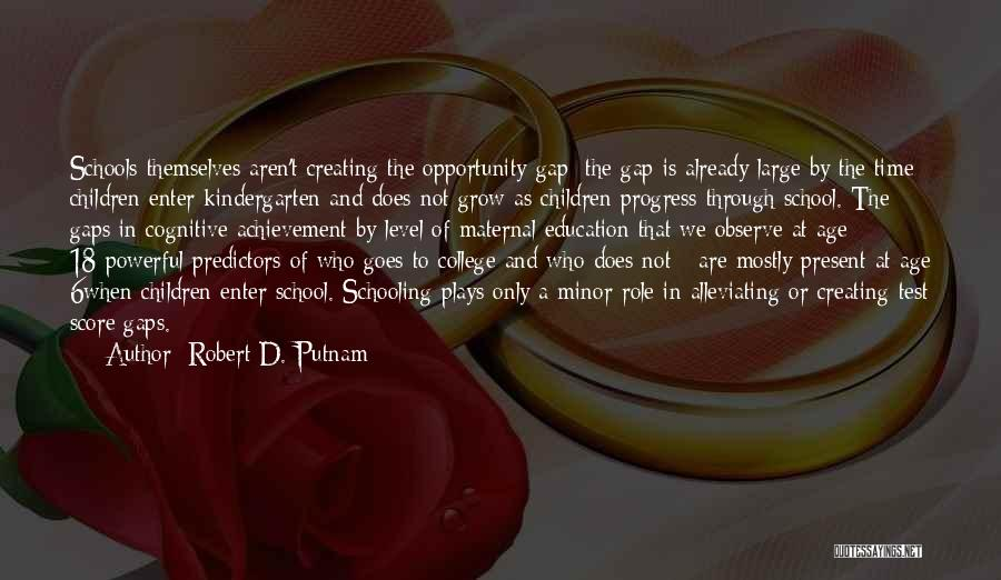 Just Grow Up Already Quotes By Robert D. Putnam